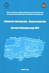 Szkolenie Kierowców - Konserwatorów Sprzętu Ratowniczego OSP
